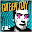 GREEN DAY - TRE! (Compact Disc)