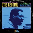 REDDING, OTIS - LONELY & BLUE (Compact Disc)
