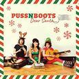 PUSS N BOOTS - DEAR SANTA (Compact Disc)