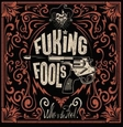 FUKING FOOLS - WHO'S THE FOOL? (Compact Disc)