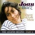 BAEZ, JOAN - LEGEND BEGINS PART 2 (Compact Disc)