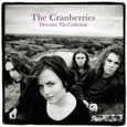 CRANBERRIES - DREAMS: THE COLLECTION (Compact Disc)