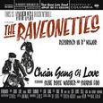RAVEONETTES - CHAIN GANG OF LOVE -HQ- (Disco Vinilo LP)