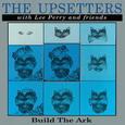 UPSETTERS - BUILD THE ARK -HQ- (Disco Vinilo LP)