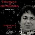 MILA, LEONORA - SCHUMANN & MENDELSSOHN - PIANO WORKS I (Compact Disc)