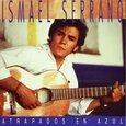 SERRANO, ISMAEL - ATRAPADOS EN AZUL (Disco Vinilo LP)