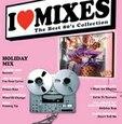 VARIOUS ARTISTS - I LOVE MIXES 4 2013 (Compact Disc)