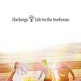 MARLANGO - LIFE IN THE TREEHOUSE (Compact Disc)
