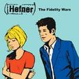 HEFNER - FIDELITY WARS (Disco Vinilo LP)