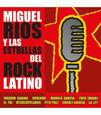RIOS, MIGUEL - ESTRELLAS DEL ROCK LATINO (Compact Disc)
