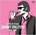 HALLYDAY, JOHNNY - LE ROI DE FRANCE (1966-1969) (Compact Disc)