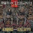 ALBOROSIE - DUB OF THRONES (Compact Disc)