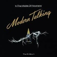 MODERN TALKING - IN THE MIDDLE OF NOWHERE