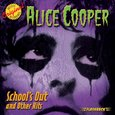 COOPER, ALICE - SCHOOL'S OUT & OTHER HITS (Compact Disc)