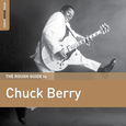 BERRY, CHUCK - ROUGH GUIDE TO CHUCK.. (Compact Disc)