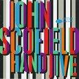 SCOFIELD, JOHN - HAND JIVE