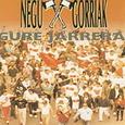 NEGU GORRIAK - GURE JARRERA -HQ- (Disco Vinilo LP)