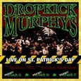DROPKICK MURPHYS - LIVE ON ST.PATRICKS DAY.. (Compact Disc)