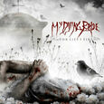 MY DYING BRIDE - FOR LIES I SIRE (Compact Disc)