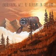WEEZER - EVERYTHING WILL BE ALLRIGHT IN THE END (Compact Disc)
