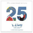 LANG, K. D. - A TRULY WESTERN EXPERIENC (Compact Disc)