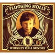 FLOGGING MOLLY - WHISKEY ON A SUNDAY + DVD (Compact Disc)