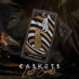 CASKETS - LOST SOULS (Compact Disc)