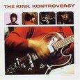 KINKS - KINK KONTROVERSY (Compact Disc)