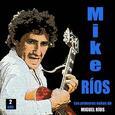 RIOS, MIGUEL - SUS PRIMEROS EXITOS (Compact Disc)