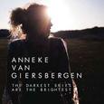 GIERSBERGEN, ANNEKE VAN - DARKEST SKIES ARE THE BRIGHTEST -LTD- (Compact Disc)