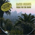 HUGHES, GLENN - MUSIC FOR THE DIVINE (Compact Disc)