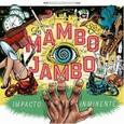 LOS MAMBO JAMBO - IMPACTO INMINENTE (Compact Disc)