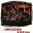 NIRVANA - MTV UNPLUGGED IN NEW YORK (Compact Disc)