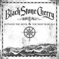 BLACK STONE CHERRY - BETWEEN THE DEVIL & THE DEEP BLUE SEA -HQ- (Disco Vinilo LP)