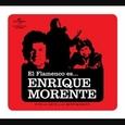MORENTE, ENRIQUE - FLAMENCO ES...ENRIQUE MORENTE (Compact Disc)