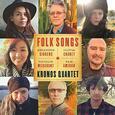 KRONOS QUARTET - FOLK SONGS (Compact Disc)