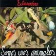 EXTREMODURO - SOMOS UNOS ANIMALES (Disco Vinilo LP)