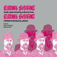 SATIE, ERIK - EARLY PIANOWORKS VOL.2 (Disco Vinilo LP)