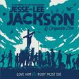 JACKSON, JESSE-LEE - LOVE HIM / RUDY MUST DIE (Disco Vinilo  7')