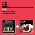 PULP - DIFFERENT CLASS/THIS IS HARDCORE (Compact Disc)