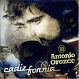 OROZCO, ANTONIO - CADIZFORNIA (Compact Disc)