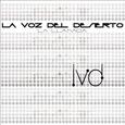 LA VOZ DEL DESIERTO - LA LLAMADA (Compact Disc)
