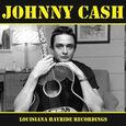 CASH, JOHNNY - LOUISIANA HAYRIDE RECORDINGS (Disco Vinilo LP)