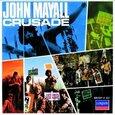 MAYALL, JOHN - CRUSADE + 10  (Compact Disc)
