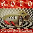 KOTO - GREATEST HITS & REMIXES (Compact Disc)