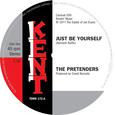 PRETENDERS - JUST BE YOURSELF (Disco Vinilo  7')