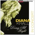 KRALL, DIANA - DOING ALL RIGHT - IN CONCERT (Compact Disc)