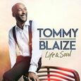 BLAIZE, TOMMY - LIFE & SOUL (Compact Disc)