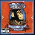 BLACK EYED PEAS - RENEGOTIATIONS -REMIXES (Compact Disc)