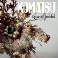 KOMATSU - ROSE OF JERICHO (Disco Vinilo LP)